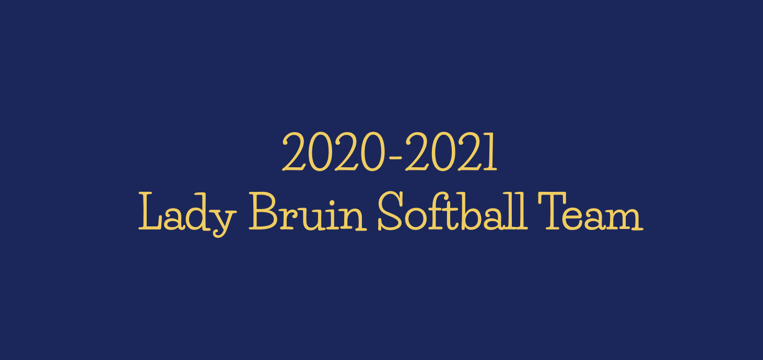 2020-2021+Lady+Bruins+Softball+roster+released